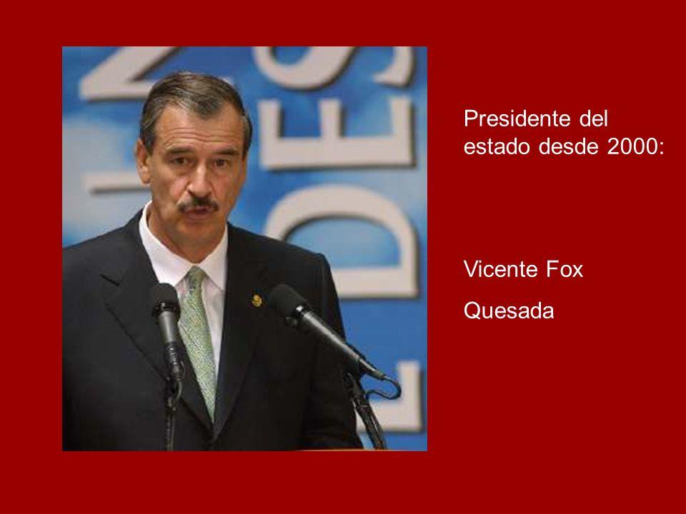 Presidente del estado desde 2000: