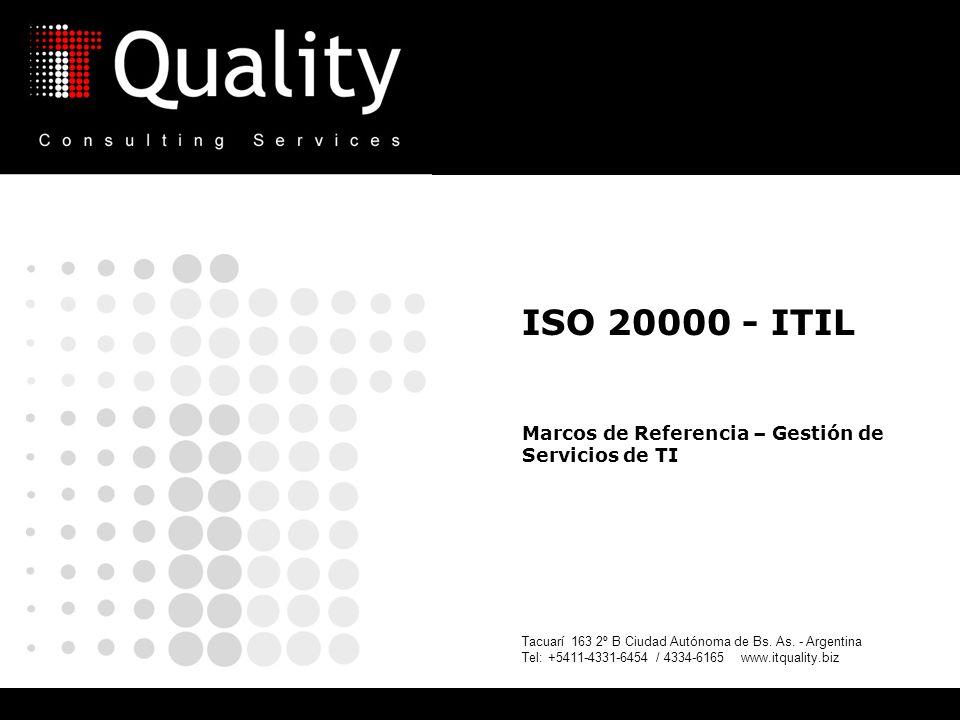 ISO 20000 - ITIL Marcos de Referencia – Gestión de Servicios de TI