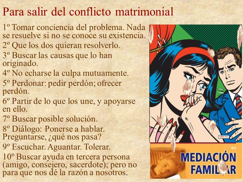 Para salir del conflicto matrimonial