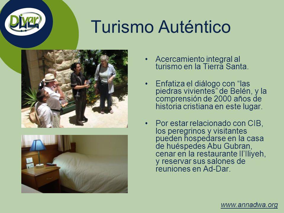 Turismo Auténtico Acercamiento integral al turismo en la Tierra Santa.