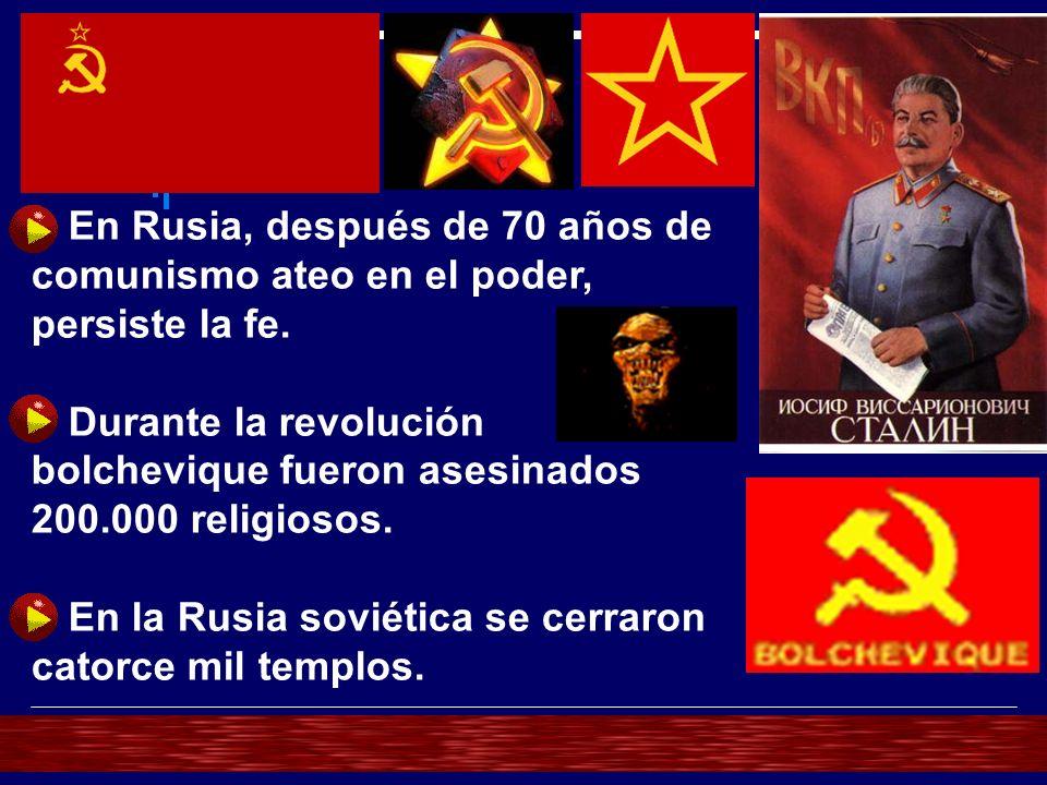 En Rusia, después de 70 años de comunismo ateo en el poder, persiste la fe.