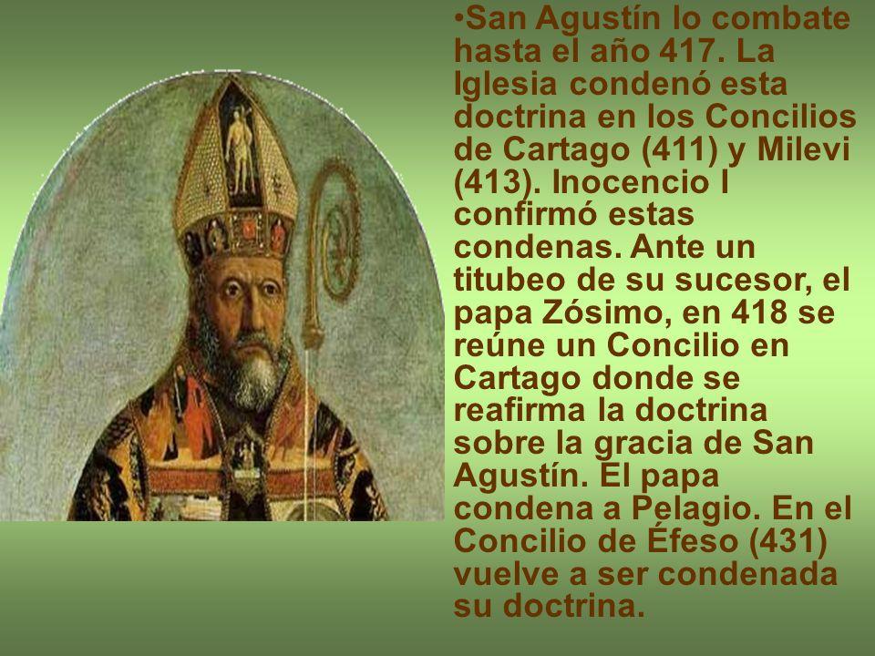 San Agustín lo combate hasta el año 417