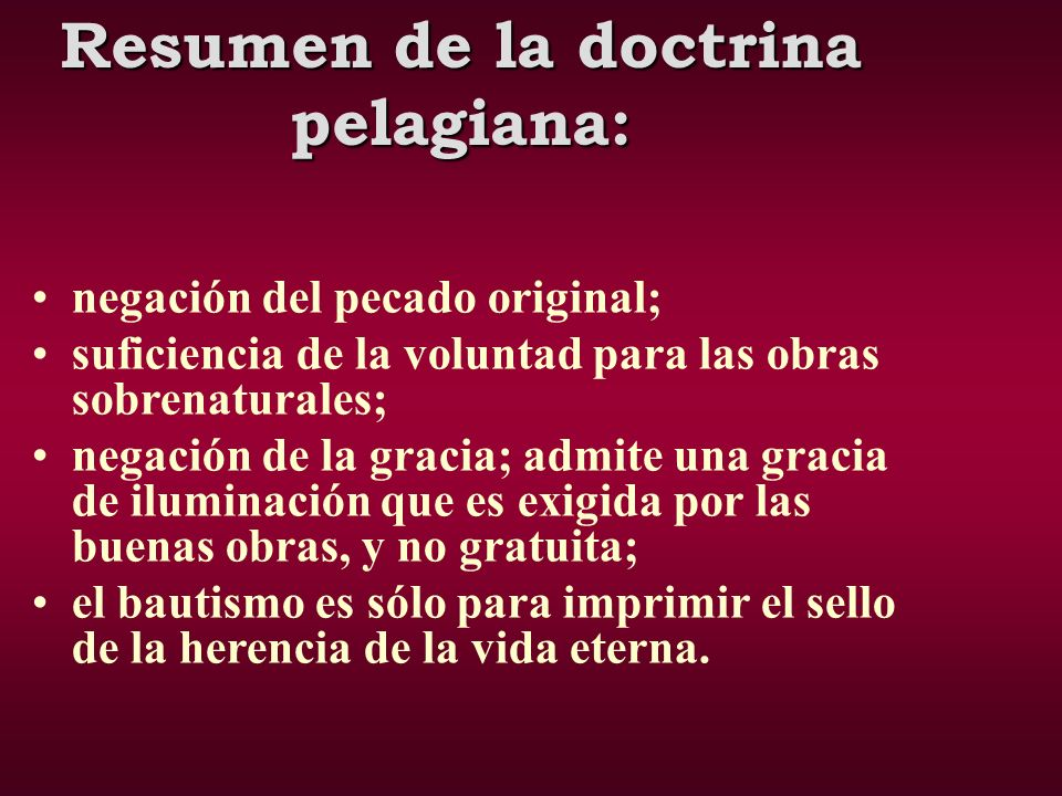 Resumen de la doctrina pelagiana: