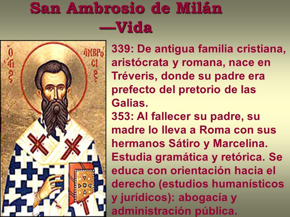 San Ambrosio de Milán —Vida