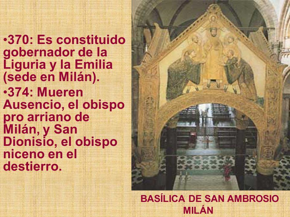 370: Es constituido gobernador de la Liguria y la Emilia (sede en Milán).