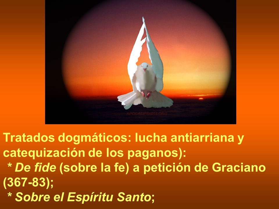 Tratados dogmáticos: lucha antiarriana y catequización de los paganos):