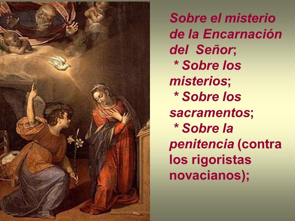 Sobre el misterio de la Encarnación del Señor;