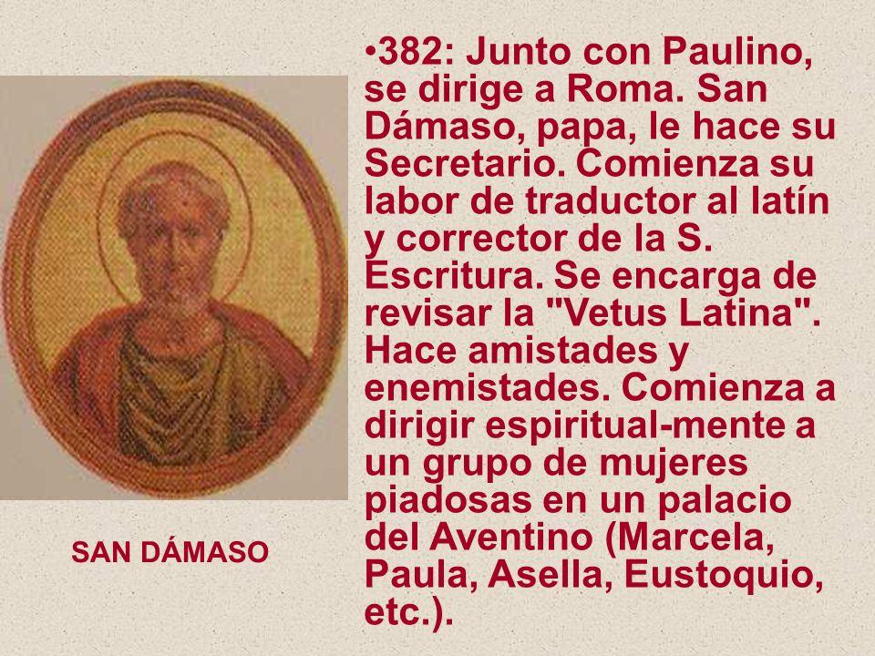 382: Junto con Paulino, se dirige a Roma