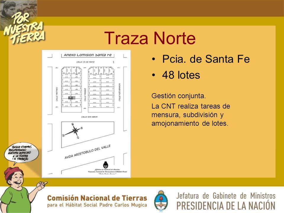 Traza Norte Pcia. de Santa Fe 48 lotes Gestión conjunta.