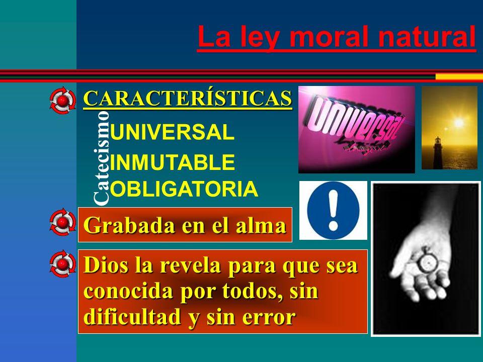 La ley moral natural Grabada en el alma