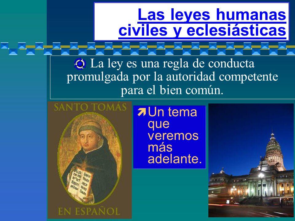 Las leyes humanas civiles y eclesiásticas