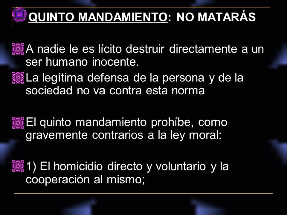 QUINTO MANDAMIENTO: NO MATARÁS