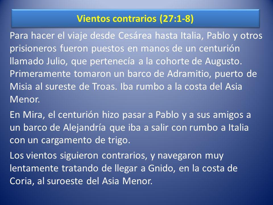 Vientos contrarios (27:1-8)