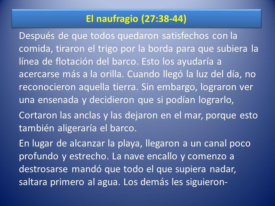 El naufragio (27:38-44)