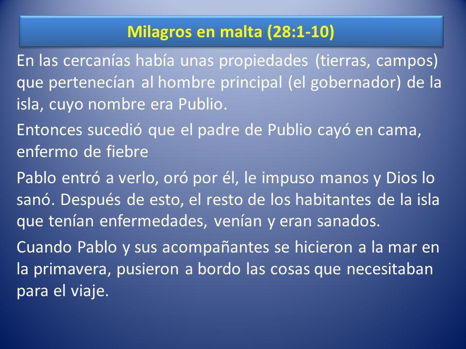 Milagros en malta (28:1-10)