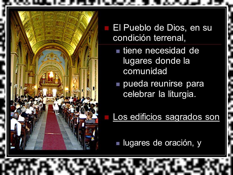 El Pueblo de Dios, en su condición terrenal,