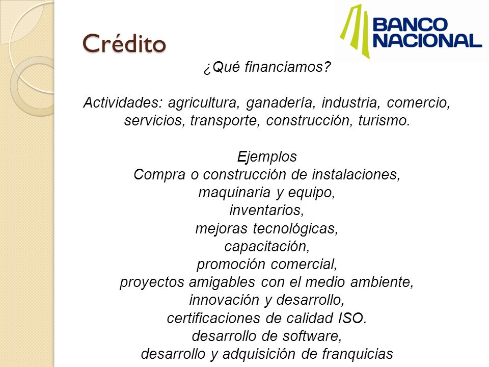 Crédito ¿Qué financiamos