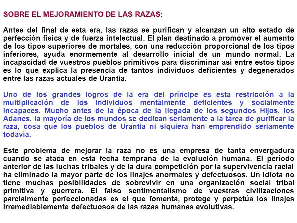 SOBRE EL MEJORAMIENTO DE LAS RAZAS: