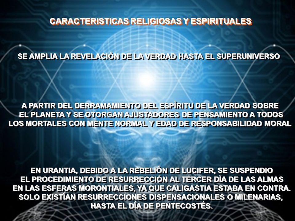 CARACTERISTICAS RELIGIOSAS Y ESPIRITUALES