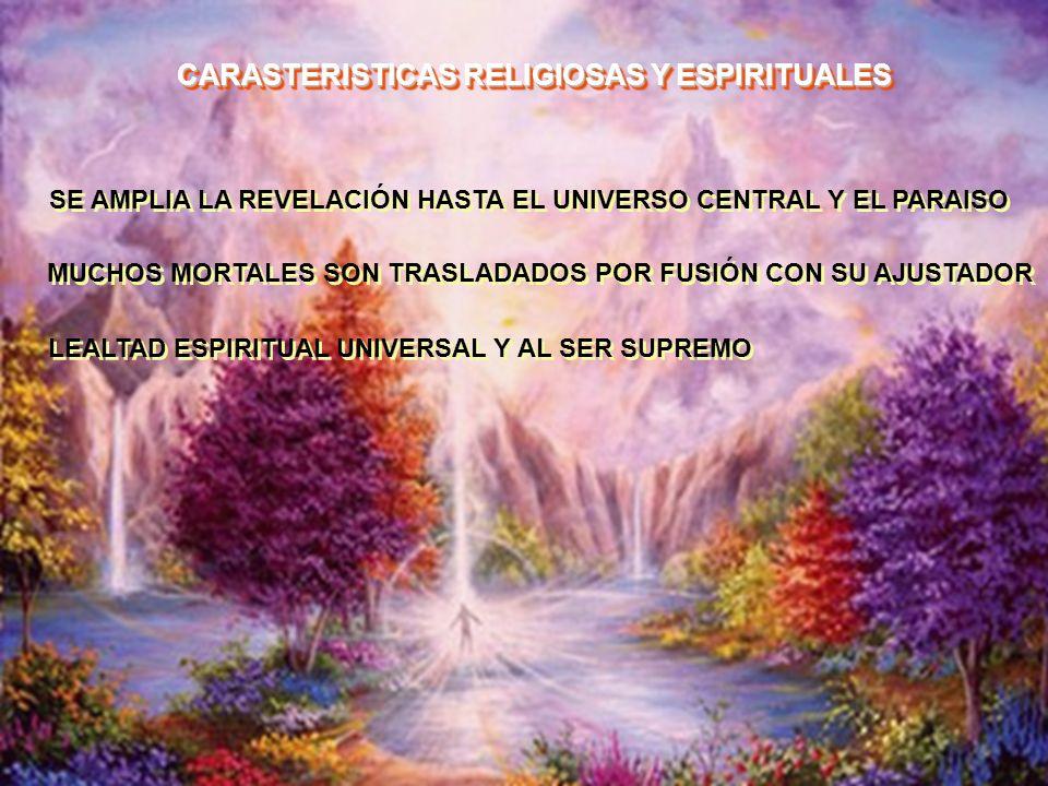 CARASTERISTICAS RELIGIOSAS Y ESPIRITUALES