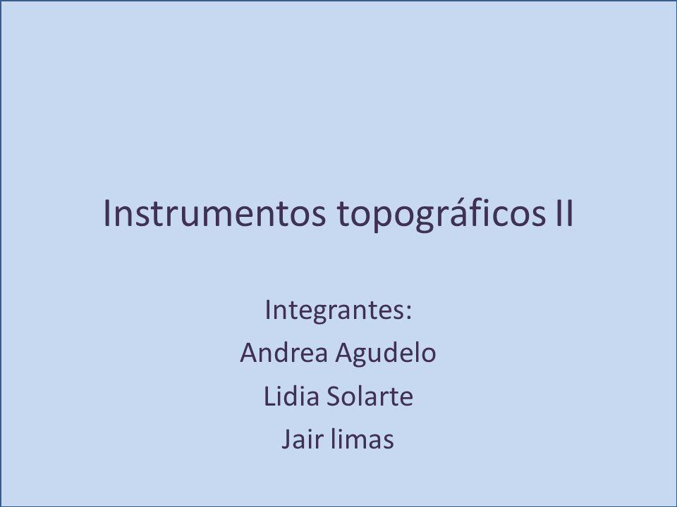 Instrumentos topográficos II