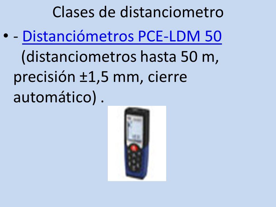 Clases de distanciometro