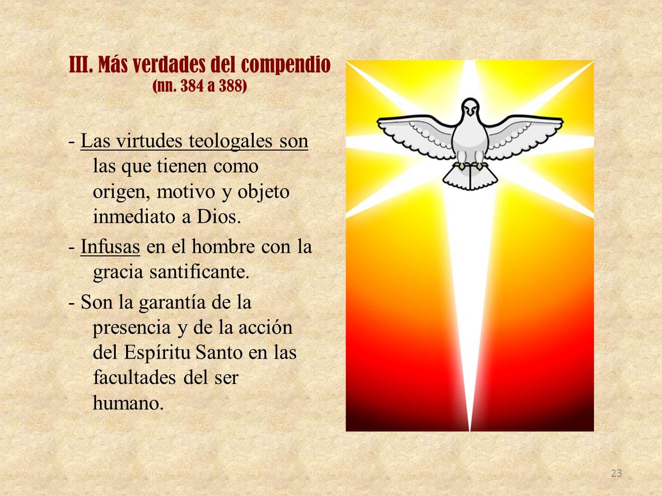 III. Más verdades del compendio (nn. 384 a 388)