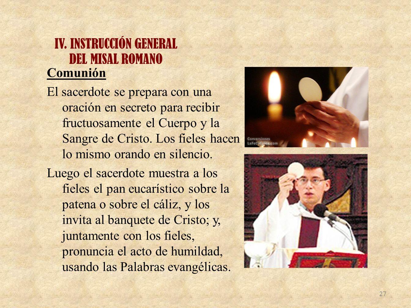 IV. INSTRUCCIÓN GENERAL DEL MISAL ROMANO