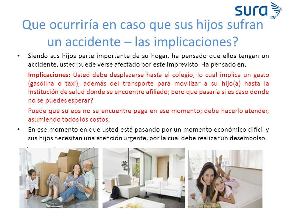 Que ocurriría en caso que sus hijos sufran un accidente – las implicaciones