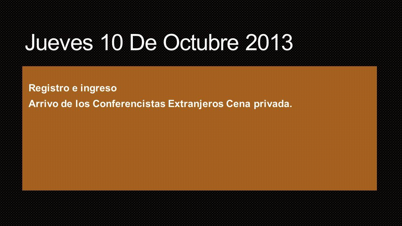 Jueves 10 De Octubre 2013 Registro e ingreso