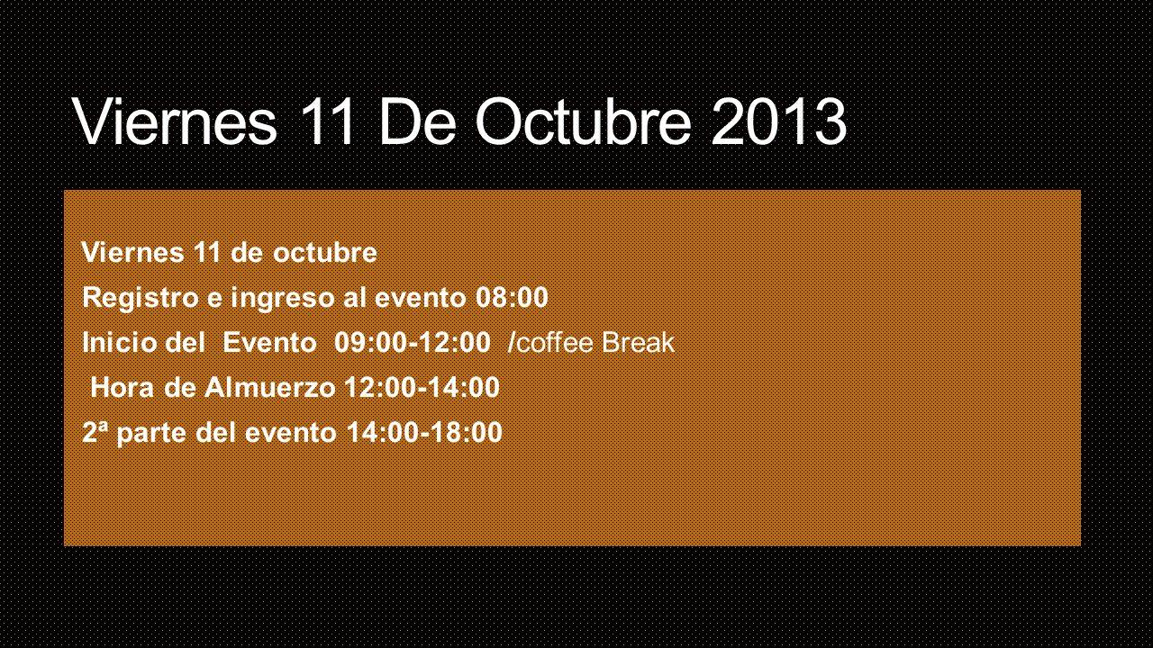 Viernes 11 De Octubre 2013 Viernes 11 de octubre