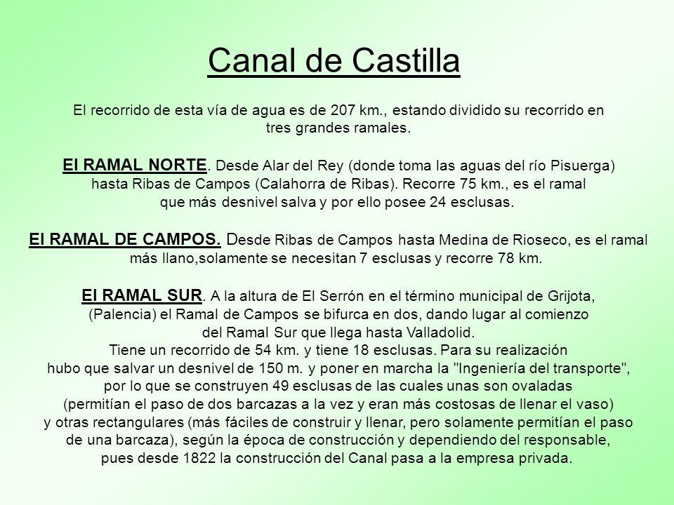 Canal de Castilla El recorrido de esta vía de agua es de 207 km., estando dividido su recorrido en.