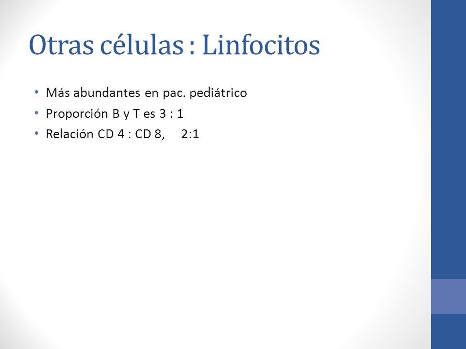 Otras células : Linfocitos