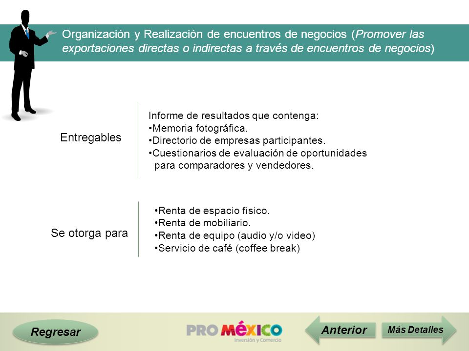 Organización y Realización de encuentros de negocios (Promover las exportaciones directas o indirectas a través de encuentros de negocios)