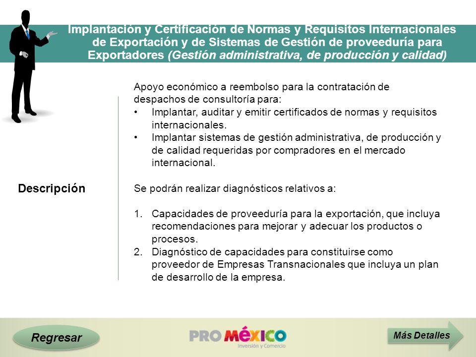 Implantación y Certificación de Normas y Requisitos Internacionales de Exportación y de Sistemas de Gestión de proveeduría para Exportadores (Gestión administrativa, de producción y calidad)