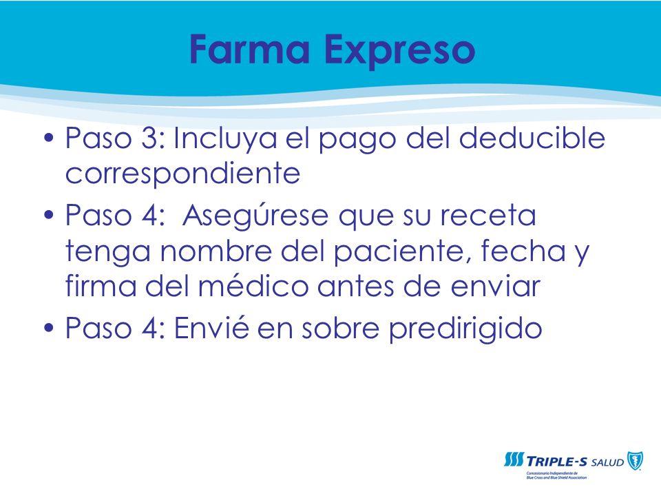 Farma Expreso Paso 3: Incluya el pago del deducible correspondiente