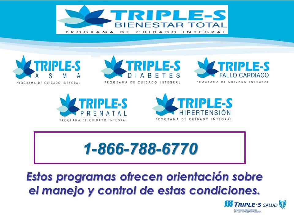 1-866-788-6770 Estos programas ofrecen orientación sobre el manejo y control de estas condiciones.
