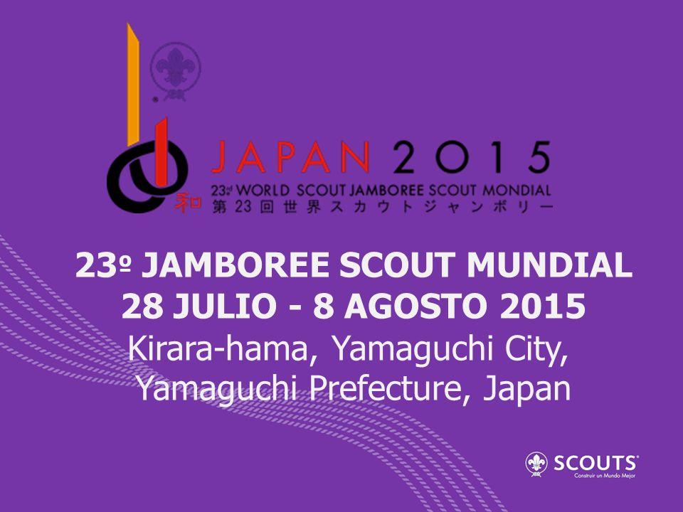 23º JAMBOREE SCOUT MUNDIAL 28 JULIO - 8 AGOSTO 2015