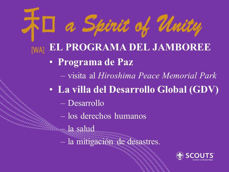 EL PROGRAMA DEL JAMBOREE Programa de Paz