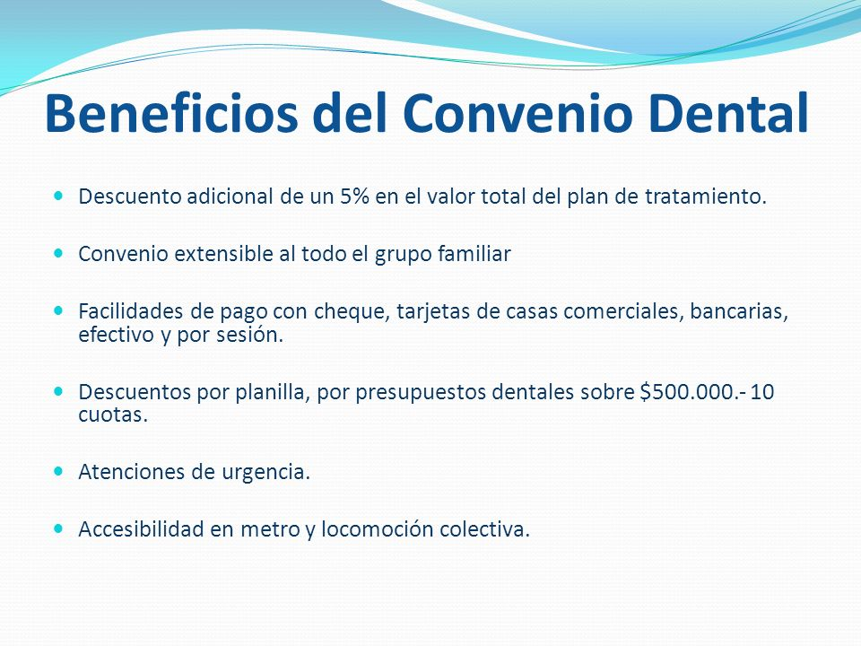 Beneficios del Convenio Dental