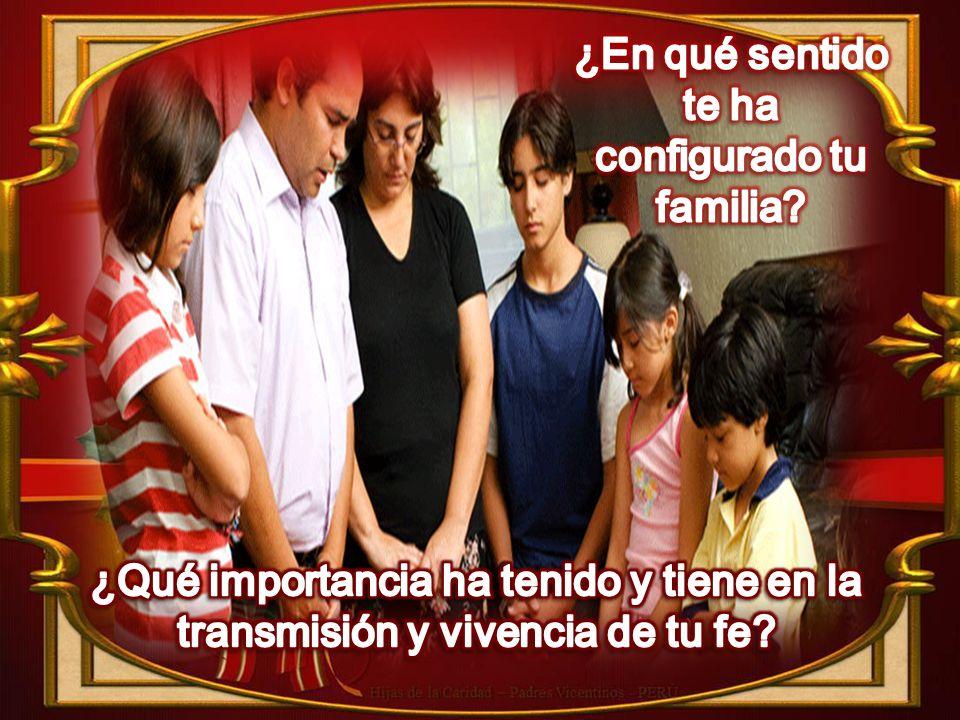¿En qué sentido te ha configurado tu familia