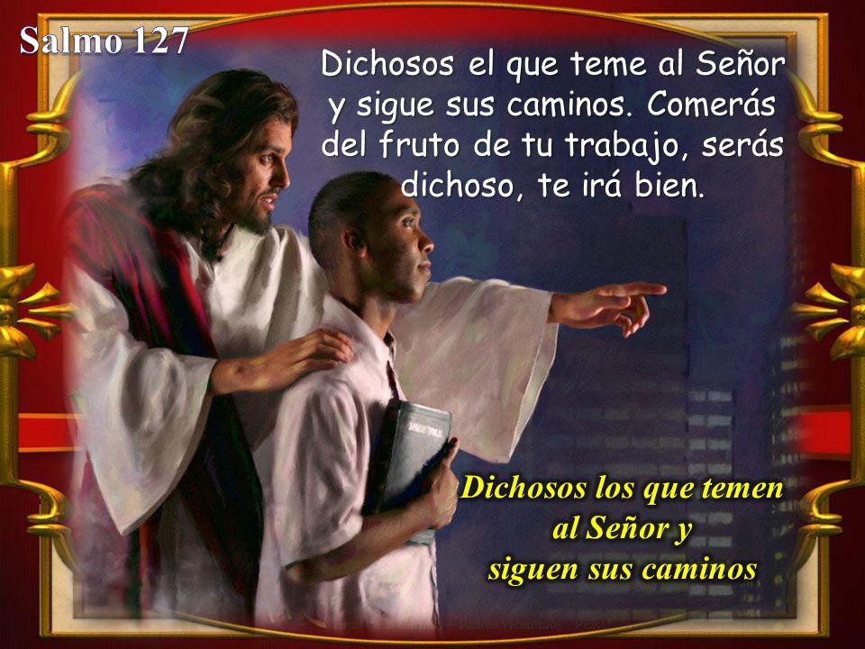 Dichosos los que temen al Señor y