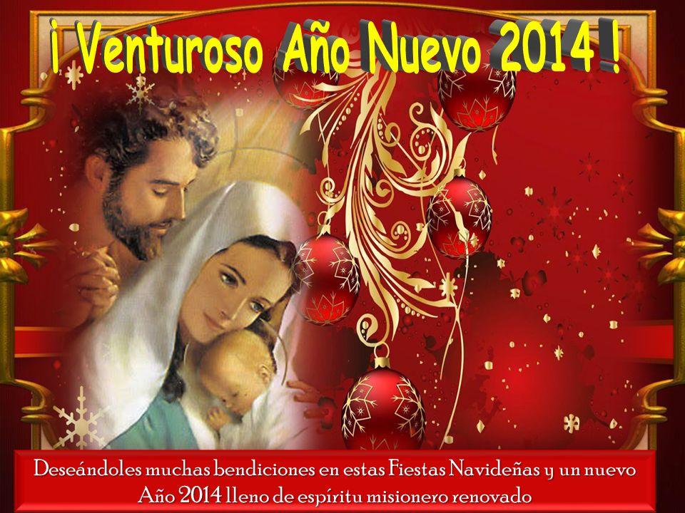 ¡ Venturoso Año Nuevo 2014 .