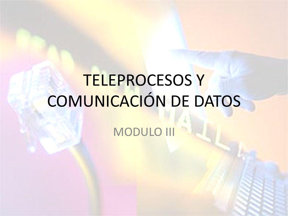 TELEPROCESOS Y COMUNICACIÓN DE DATOS