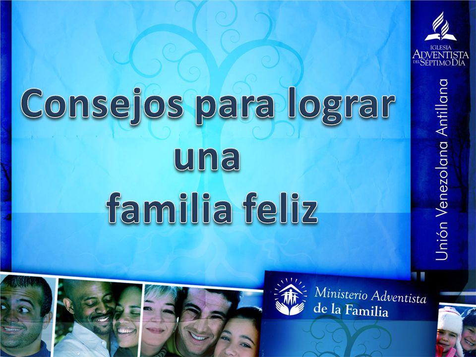 Consejos para lograr una familia feliz