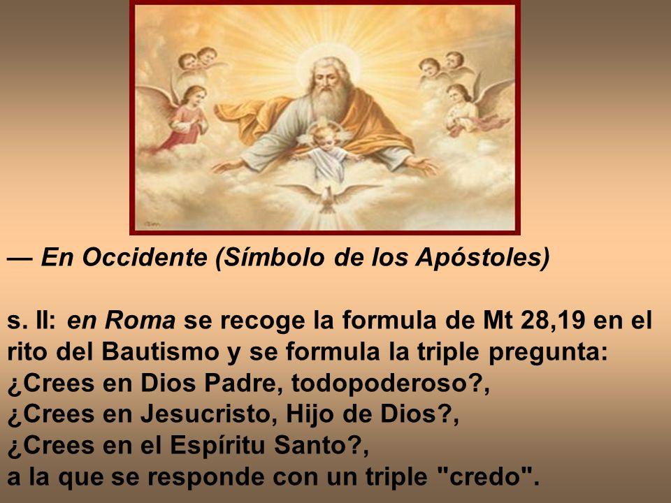 — En Occidente (Símbolo de los Apóstoles)