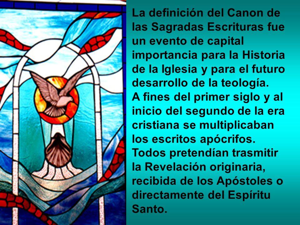 La definición del Canon de las Sagradas Escrituras fue un evento de capital importancia para la Historia de la Iglesia y para el futuro desarrollo de la teología.