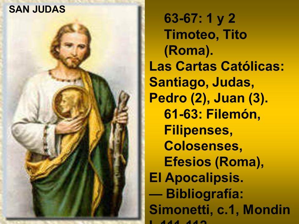 63-67: 1 y 2 Timoteo, Tito (Roma).