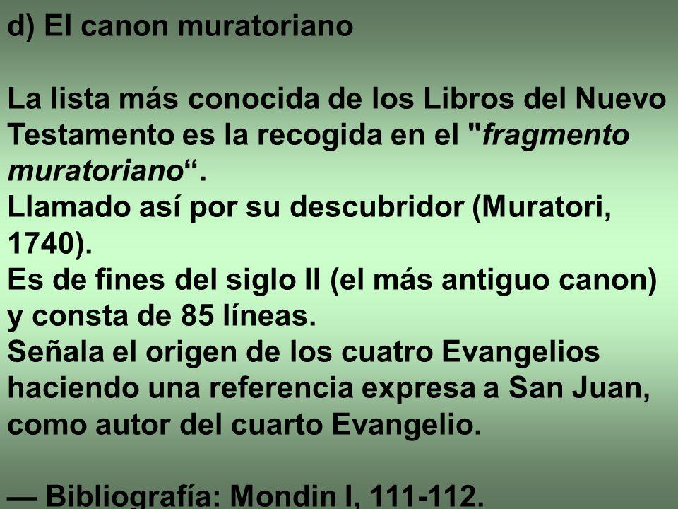 d) El canon muratoriano