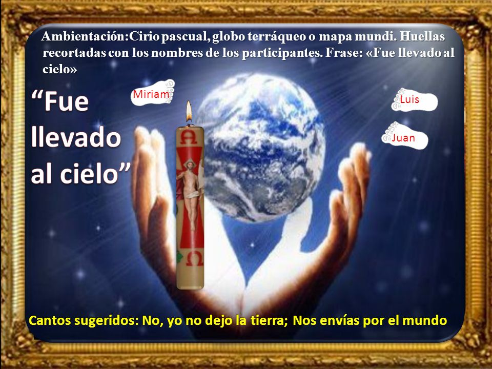Ambientación:Cirio pascual, globo terráqueo o mapa mundi